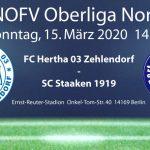 Spiel abgesagt!!! FC Hertha 03 Zehlendorf vs. SC Staaken am 15.3.2020