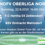 F.C. Hertha 03 Zehlendorf vs. BSV 1919 Eintracht Mahlsdorf am 22.8.2021